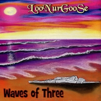 Loonurgoose | Waves of Three