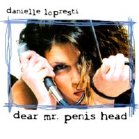 Danielle LoPresti | Dear Mr. Penis head