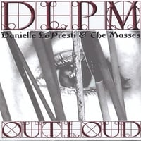 Danielle LoPresti & The Masses | Outloud