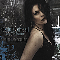 Danielle Lopresti and the Masses | Run With It