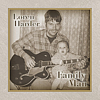 Loren Harder | Family Man
