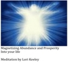 Lori Keeley: Magnetizing Abundance and Prosperity into your life