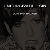 Lori McCracken: Unforgivable Sin