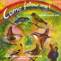 Lorraine Nelson Wolf | Come Follow Me, Vol. Two