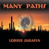 Lorrie Sarafin: Many Paths