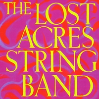 The Lost Acres String Band | The Lost Acres String Band