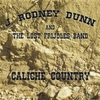 J. Rodney Dunn and the Lost Frijoles Band: Caliche Country