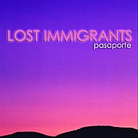 Lost Immigrants | Pasaporte