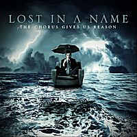 Lost in a Name | The Chorus Gives Us Reason