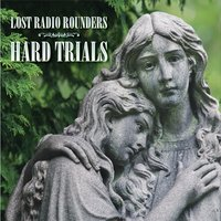 Lost Radio Rounders | Hard Trials