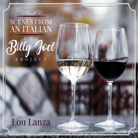 Lou Lanza, Scenes From An Italian
