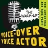 Yuri Lowenthal: Voice-Over Voice Actor: The Warm-Up