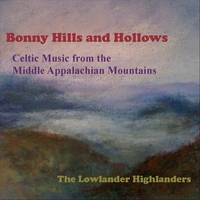 The Lowlander Highlanders | Bonny Hills and Hollows