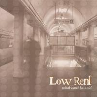 Low Rent | What Can't Be Said