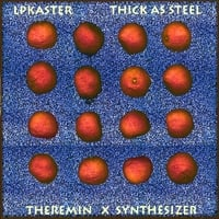 LPKaster | Thick As Steel
