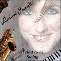 Laura Pursell | It Had To Be Swing
