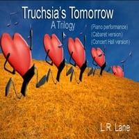 L.R. Lane | Truchsia's Tomorrow: A Trilogy