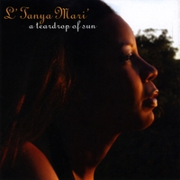 L'TANYA MARI': A Teardrop of Sun