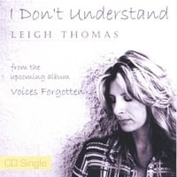 Leigh Thomas | I Don't Understand