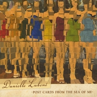 Danielle Lubené | Post Cards from the Sea of Me