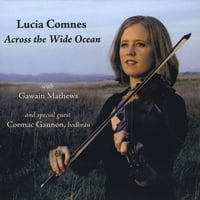 Lucia Comnes | Across the Wide Ocean