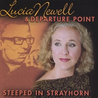 Lucia Newell & Departure Point | Steeped in Strayhorn