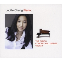 Lucille Chung | The Fazioli Concert Hall Series, Vol. 1