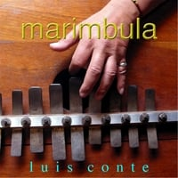 Luis Conte: Marimbula (feat. Barry Coates, Jimmy Johnson)