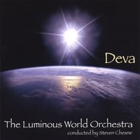 The Luminous World Orchestra (conducted by Steven Chesne) | Deva