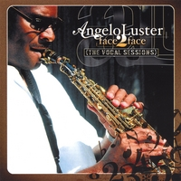 Angelo luster | Face 2 Face The VOCAL SESSIONS
