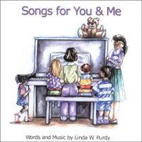 Linda W. Purdy | Songs for You & Me