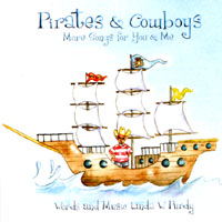 Linda W. Purdy | Pirates & Cowboys, More Songs for You & Me