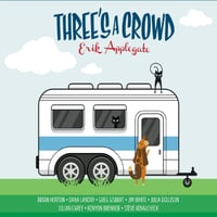 Erik Applegate | Three's a Crowd | CD Baby Music Store