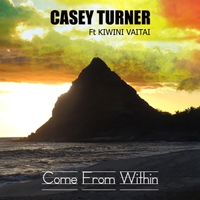 Casey Turner | Come from Within