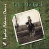 LYDIA ADAMS DAVIS: Take Me Back