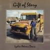 LYDIA ADAMS DAVIS: Gift of Story