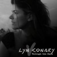 Lyn Conary | Through the Dark