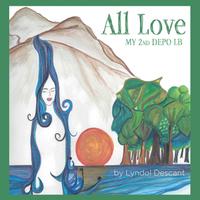 Lyndol Descant | All Love