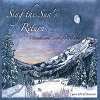 Lynn Rowan & Will Rowan | Sing the Sun's Return