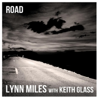 Lynn Miles with Keith Glass | Road