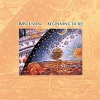 RAY LYON: Beginning To See