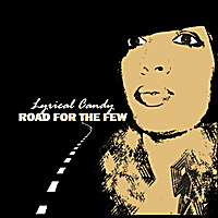 Lyrical Candy | Road for the Few
