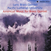 Lyric Brass Quintet of Pacific Lutheran University | American Music for Brass Quintet