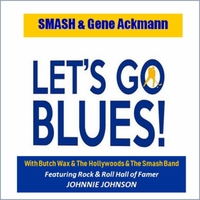 Smash-Gene Ackmann | Let's Go Blues