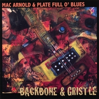 Mac Arnold & Plate Full O' Blues: Backbone & Gristle