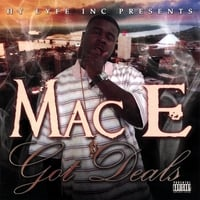 Mac E | Got Deals | CD Baby Music Store