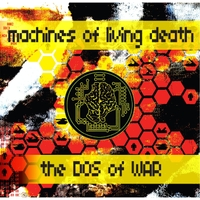 Machines of Living Death | The DOS of War