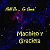 Machito & Graciela: Hold On I