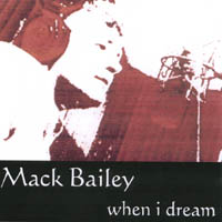 Mack Bailey | When I Dream
