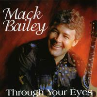 Mack Bailey | Through Your Eyes